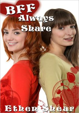 Contemporary College Erotica: BFF Always Share