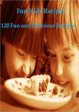 DIY Recipes Guide eBook on Fun Kids Reicpes - Make fun and delicious recipes with your family!