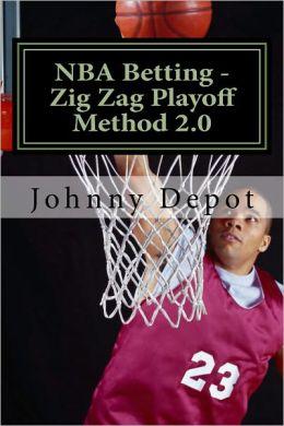 NBA Betting - Zig Zag Playoff Method 2.0