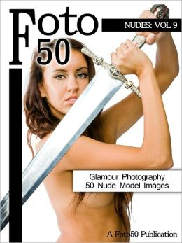 Foto 50: Nudes Vol. 9, 50 Naked Model Photos & Nude Girls Glamour Photography