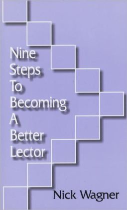 NINE STEPS TO BECOMING A BETTER LECTOR