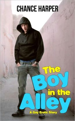 The Boy in the Alley (A Gay Erotic Story)