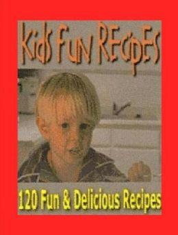 Cooking Tips eBook on Kids Fun Recipes - Over 120 Kid Fun Recipes