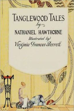 TANGLEWOOD TALES (Illustrated)