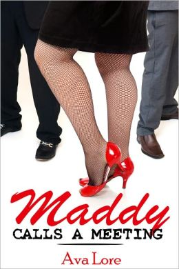 Maddy Calls A Meeting (BBW Billionaire Menage Erotica)
