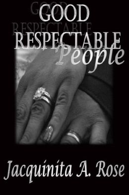 Good Respectable People (A Petite Fiction)