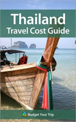 Thailand Travel Cost Guide