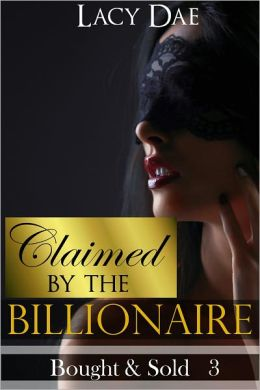 Claimed by the Billionaire