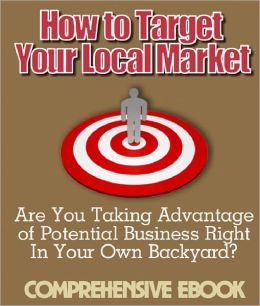 How to Target Your Local Market