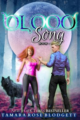 Blood Song (The Blood Series, #2)