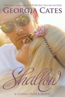 Shallow (A Going Under Novel #2)