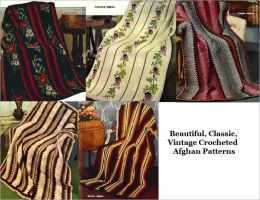 Beautiful, Classic, Vintage Crocheted Afghan Patterns