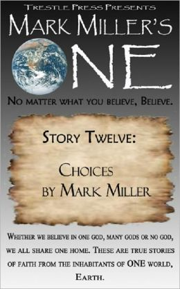 Mark Miller's One - Volume 12 - Choices