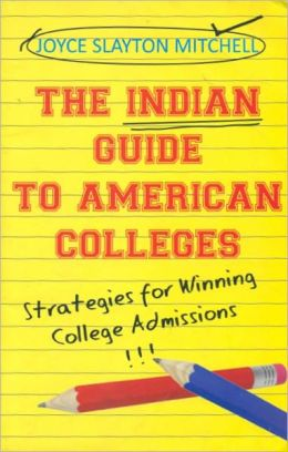 The Indian Guide to American Colleges