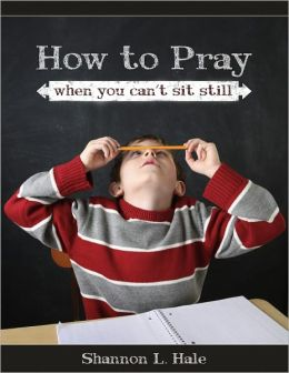 How to Pray When You Can't Sit Still