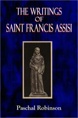 The Writings of Saint Francis Assisi