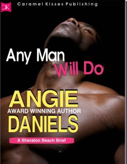Any Man Will Do