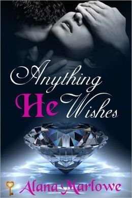 Anything He Wishes (Billionaire BDSM Erotic Romance)