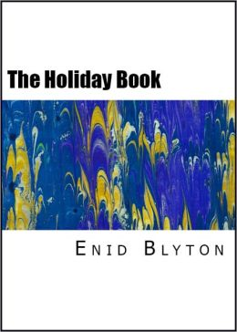 The Holiday Book (Illustrated Stories)