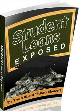 Your Consumer Guides eBook on Student Loans Exposed - You need to read now than ever....