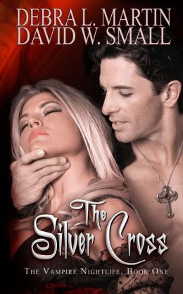 The Silver Cross (Book 1 in Vampire Nightlife Series)