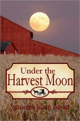 Under the Harvest Moon: Book Seven (Jacob's Daughter series, Amish Christian Romance)