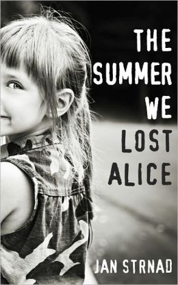 The Summer We Lost Alice