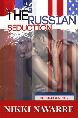 The Russian Seduction (Book One)