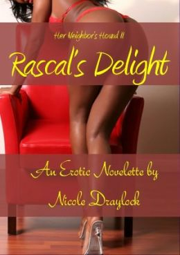 Her Neighbor's Hound II: Rascal's Delight