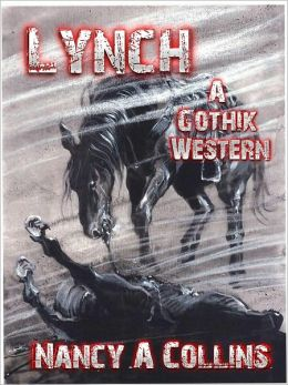 Lynch: A Gothik Western