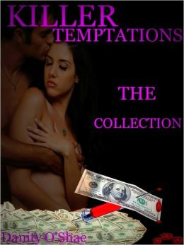 Killer Temptations: The Collection (Vol 1-3 of The Killer Temptations Series)
