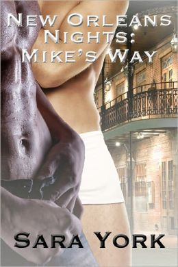 New Orleans Nights: Mike's Way