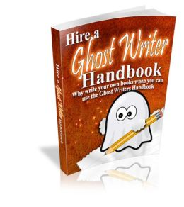 Hire A Ghost Writer Handbook