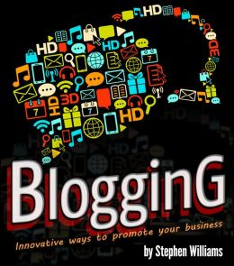 Blogging: Innovative Ways To Promote Your Business