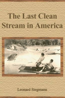 The Last Clean Stream in America