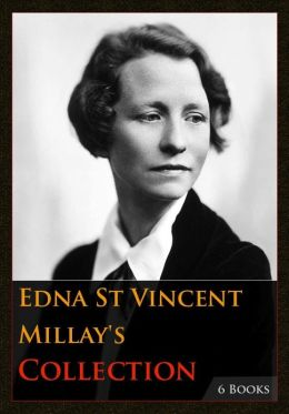 Edna St Vincent Millay's Collection [ 6 Books ]