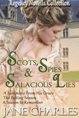 Scots, Spies & Salacious Lies (Regency Novellas)