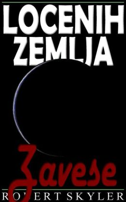 Locenih Zemlja - 005 - Zavese (Slovene Edition)