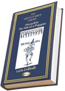 Pinocchio: The Story of a Puppet (Illustrated) (THE GREAT CLASSICS LIBRARY)