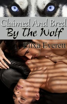 Claimed and Bred By The Wolf (Shapeshifter Erotic Romance)