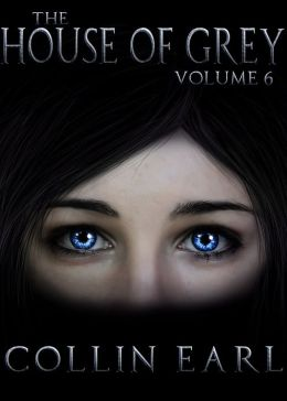 The House of Grey: Volume 6