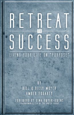 Retreat to Success - Living Your Life on