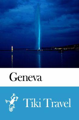 Geneva (Switzerland) Travel Guide - Tiki Travel