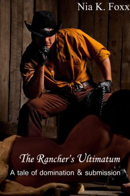 The Rancher's Ultimatum