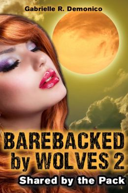 Barebacked by Wolves 2