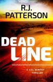 Book Cover Image. Title: Dead Line (for fans of Dean Koontz, Harlan Coben, Gillian Flynn, and Nelson DeMille), Author: Jack Patterson