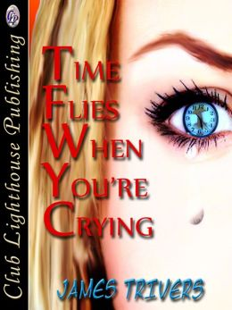 Time Flies When You're Crying