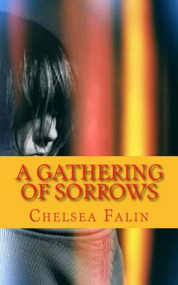 A Gathering of Sorrows