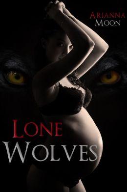 Lone Wolves (BBW Shifter/Werewolf Breeding Paranormal Romance Erotica)