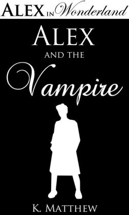Alex and the Vampire